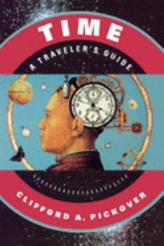 Time: A Traveler's Guide 0195130960 Book Cover
