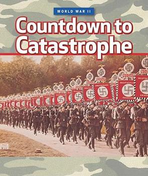 Countdown to Catastrophe - Book  of the World War II