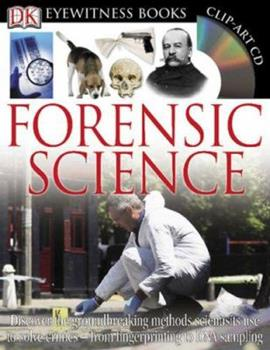 Forensic Science (DK Eyewitness Books) 0756633834 Book Cover