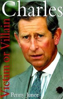Charles:  Victim or Villain 0060193867 Book Cover