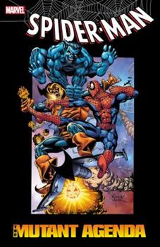 Spider-Man: The Mutant Agenda - Book #90 of the Marvel Team-Up 1972