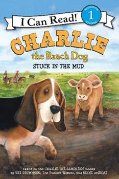 Paperback Charlie the Ranch Dog: Stuck in the Mud Book