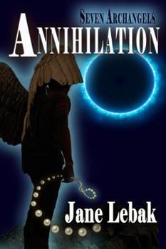 Paperback Seven Archangels: Annihilation Book