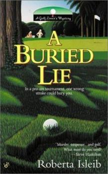 A Buried Lie 0425189961 Book Cover