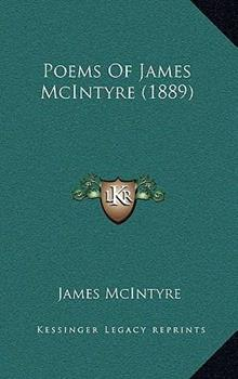 Hardcover Poems of James Mcintyre Book