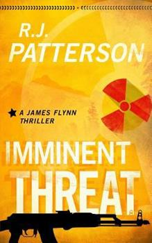 Imminent Threat - Book #2 of the James Flynn