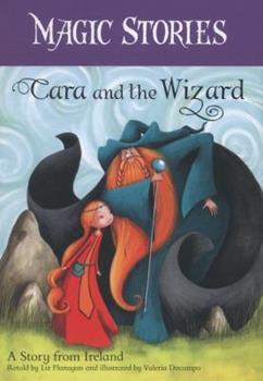 Paperback Cara & the Wizard (Magic Stories) Book