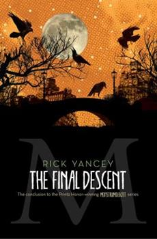 The Final Descent 1442451548 Book Cover