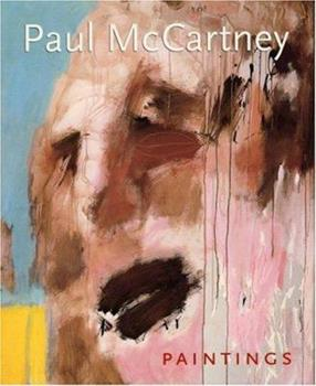 Paul McCartney Paintings 0821226738 Book Cover