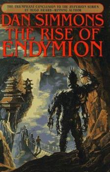 The Rise of Endymion - Book #4 of the Hyperion Cantos