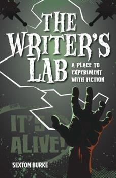 Paperback The Writer's Lab: A Place to Experiment with Fiction Book