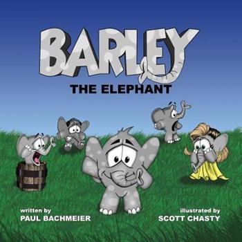 Paperback Barley the Elephant Book