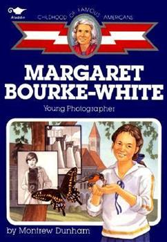 Margaret Bourke-White, young photographer (Childhood of famous Americans) - Book  of the Childhood of Famous Americans
