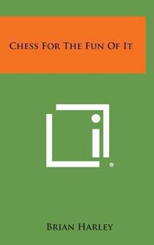 Hardcover Chess for the Fun of It Book