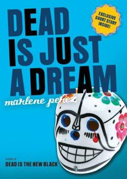 Paperback Dead Is Just a Dream Book