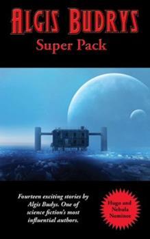 Algis Budrys Super Pack 1515444945 Book Cover