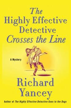 The Highly Effective Detective Crosses the Line 031238310X Book Cover
