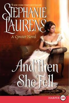And Then She Fell - Book #19 of the Cynster