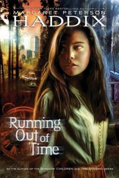 Running Out of Time 0689812361 Book Cover