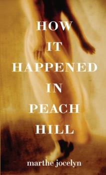 How it Happened in Peach Hill 0375837019 Book Cover