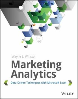 Marketing Analytics: Data-Driven Techniques with Microsoft Excel 111837343X Book Cover