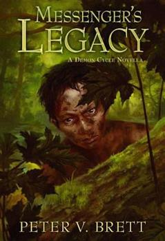 Messenger's Legacy - Book #3.5 of the Demon Cycle