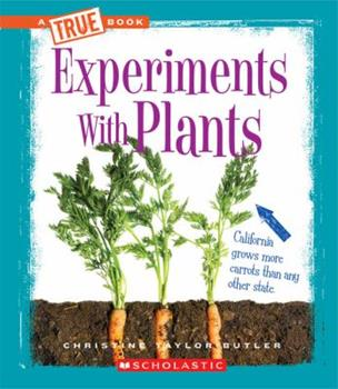 Library Binding Experiments with Plants (True Books) Book