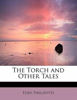 Paperback The Torch and Other Tales Book
