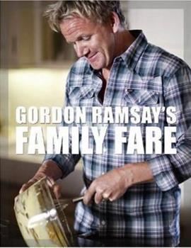 Gordon Ramsay's Family Fare 1554702224 Book Cover