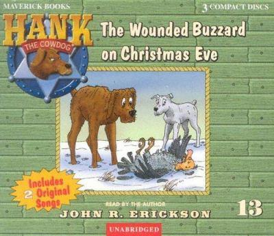 The Wounded Buzzard on Christmas Eve - Book #13 of the Hank the Cowdog