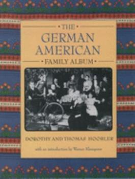 The German American Family Album (American Family Albums) 0195124227 Book Cover