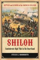 Shiloh: Confederate High Tide in the Heartland 0313399212 Book Cover