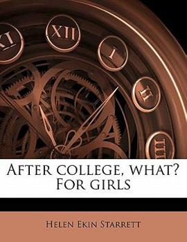 Paperback After College, What? for Girls Book