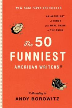 Hardcover The 50 Funniest American Writers: An Anthology from Mark Twain to the Onion Book