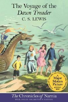 The Voyage of the Dawn Treader - Book #3 of the Chronicles of Narnia Publication Order