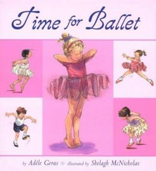 Time for Ballet 0803729782 Book Cover