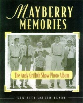Mayberry Memories: The Andy Griffith Show Photo Album 1558538305 Book Cover