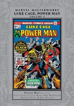 Marvel Masterworks: Luke Cage, Power Man, Vol. 2 - Book #248 of the Marvel Masterworks