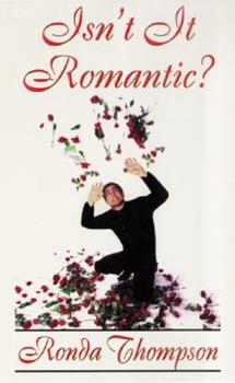 Isn't It Romantic? 1573430080 Book Cover