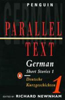 German Short Stories 1: Parallel Text Edition (Parallel Text, Penguin) B000PJHMP2 Book Cover