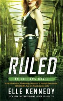 Ruled - Book #3 of the Outlaws