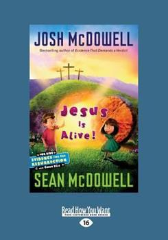 Paperback Jesus Is Alive!: Evidence for the Resurrection for Kids (Large Print 16pt) [Large Print] Book