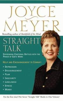 Straight Talk: Overcoming Emotional Battles with the Power of God's Word (Meyer, Joyce)