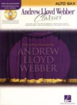 Paperback Andrew Lloyd Webber Classics, Alto Sax [With CD (Audio)] Book