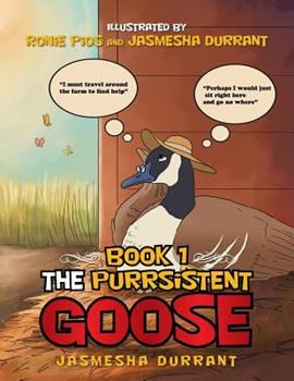 Paperback The Purrsistent Goose : Book 1 Book