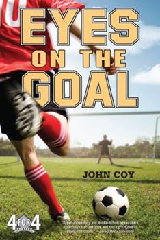 Eyes on the Goal 0312659229 Book Cover