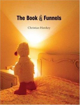 The Book of Funnels 0972348794 Book Cover