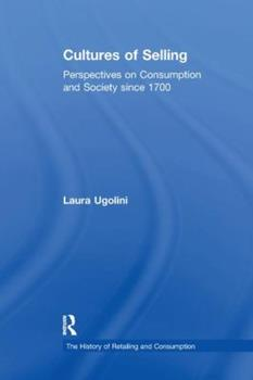 Paperback Cultures of Selling: Perspectives on Consumption and Society Since 1700 Book