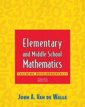Paperback Elementary and Middle School Mathematics : Teaching Developmentally Book