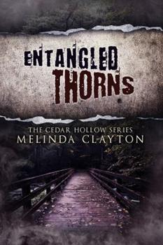 Entangled Thorns 0989572927 Book Cover